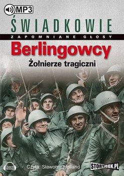 Berlingowcy. Żołnierze tragiczni-Opracowanie zbiorowe