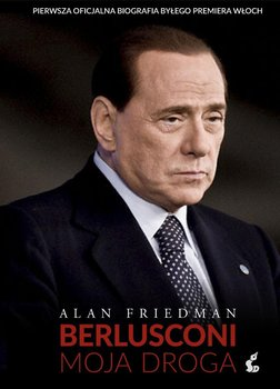 Berlusconi. Moja droga                      (ebook)