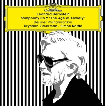 "Bernstein: Symphony No. 2 ""The Age of Anxiety"" - Krystian Zimerman, Berliner Philharmoniker, Simon Rattle"