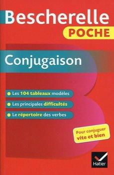 Bescherelle Poche. Conjugaison-Opracowanie zbiorowe