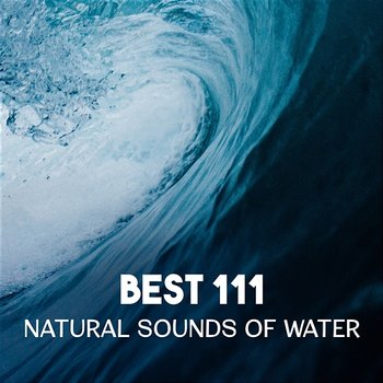 Natural water sounds