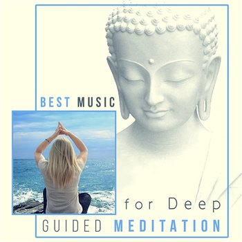 Best Music for Deep Guided Meditation: Spiritual Chakra Healing, Stress  Relief, Delta Waves, Trouble Sleeping Cure, Nature Sounds (Album mp3)
