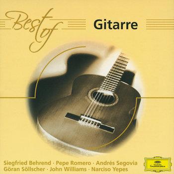 Best Of Gitarre-Segovia Andres, Yepes Narciso, Williams John, Romero Pepe, Behrend Siegfried, Sollscher Goran