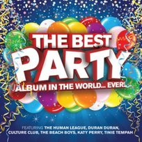 Best Party Album In The World… Ever!