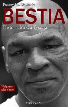 Bestia. Historia Mike'a Tysona                      (ebook)