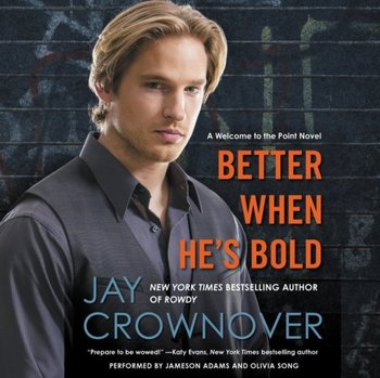 Better When He's Bold-Crownover Jay