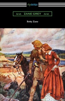 Betty Zane-Grey Zane