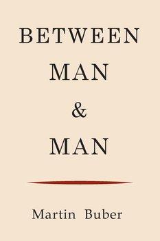 Between Man and Man-Buber Martin