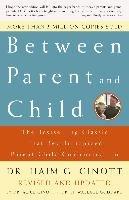 Between Parent And Child-Ginott Haim G.