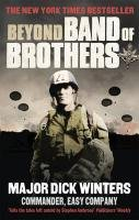 Beyond Band of Brothers-Winters Dick, Kingseed Cole C.