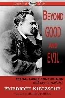 Beyond Good and Evil (Large Print Edition)-Nietzsche Friedrich