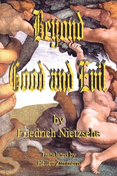 Beyond Good and Evil - Nietzsche Friedrich