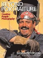 Beyond Portraiture: Creative People Photography-Peterson Bryan