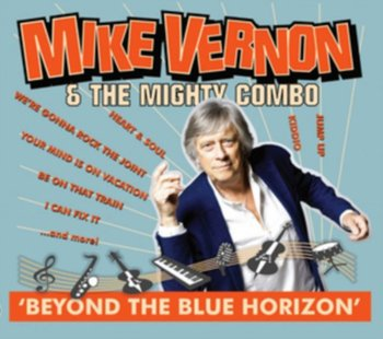 Beyond The Blue Horizon-Mike Vernon & The Mighty Combo