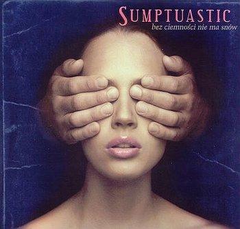Sumptuastic - Za Jeden Uśmiech Twój