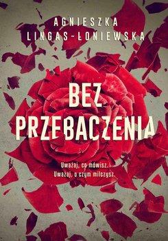 Bez przebaczenia-Lingas-Łoniewska Agnieszka