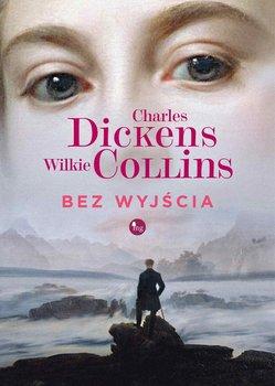 Bez wyjścia-Dickens Charles, Collins Wilkie