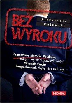 Bez wyroku-Majewski Aleksander