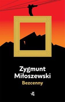 Bezcenny-Miłoszewski Zygmunt