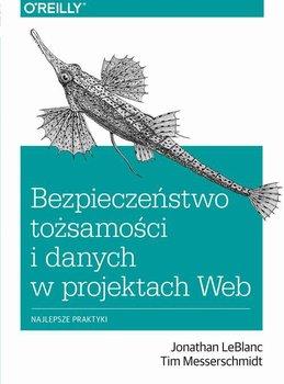 Bezpieczeństwo tożsamości i danych w projektach Web-LeBlanc Jonathan, Messerschmidt Tim