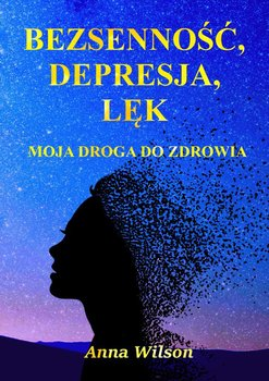 Bezsenność, depresja,lęk-Wilson Ann
