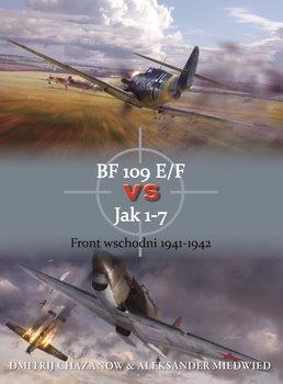 BF 109 E/F vs Jak 1-7. Front wschodni 1941-1942-Chazanow Dmitrij, Miedwied Aleksander