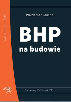 BHP na budowie-Klucha Waldemar