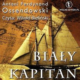 Biały Kapitan-Ossendowski Antoni Ferdynand