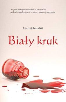 Biały kruk-Kowalski Andrzej