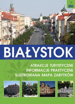 Białystok. Atrakcje turystyczne. Informacje praktyczne. Ilustrowana mapa zabytków-Kłopotowski Andrzej, Lechowski Andrzej