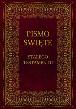 Biblia. Pismo Święte Starego Testamentu-Romaniuk Kazimierz