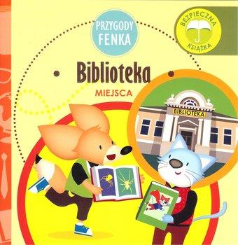 Biblioteka. Miejsca. Przygody Fenka-Gruca Magdalena, Zontek Ewa