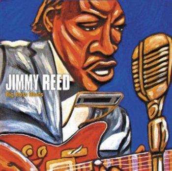 Big Boss Blues-Reed Jimmy