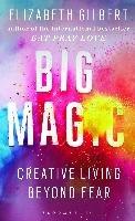 Big Magic-Gilbert Elizabeth