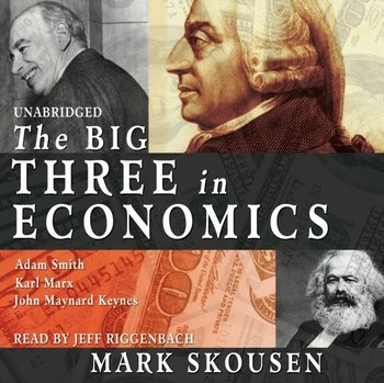 Big Three in Economics-Skousen Mark