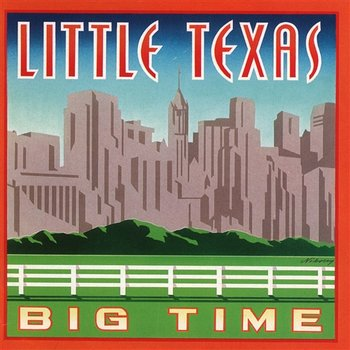 Big Time-Little Texas