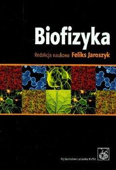 Biofizyka-Opracowanie zbiorowe