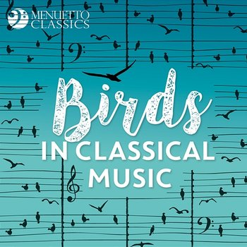 Birds in Classical Music - Various Artists