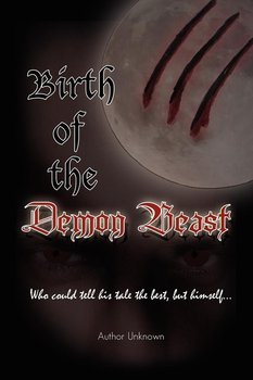 Birth of the Demon Beast-Unknown Author