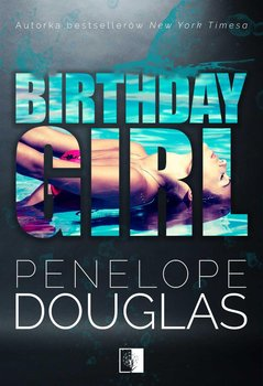 Birthday Girl - Douglas Penelope