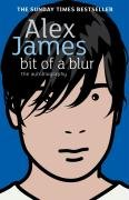 Bit Of A Blur - James Alex