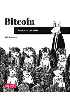 Bitcoin. Ilustrowany przewodnik-Rosenbaum Kalle