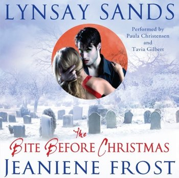 Bite Before Christmas-Frost Jeaniene, Sands Lynsay