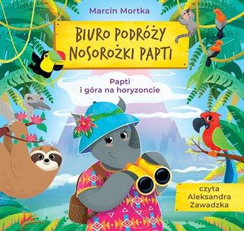 Biuro podróży nosorożki Papti. Papti i góra na horyzoncie-Mortka Marcin
