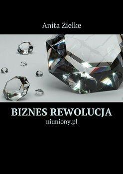 Biznes rewolucja-Zielke Anita