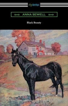 Black Beauty (Illustrated by Robert L. Dickey)-Sewell Anna