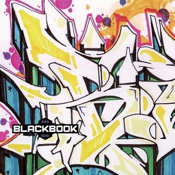Black Book-Kosi, Ero