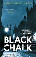 Black Chalk-Yates Christopher J.