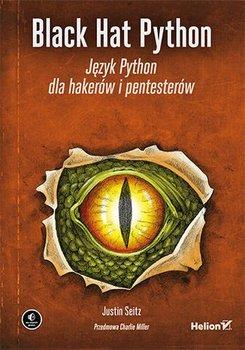 Black Hat Python. Język Python dla hakerów i pentesterów-Seitz Justin