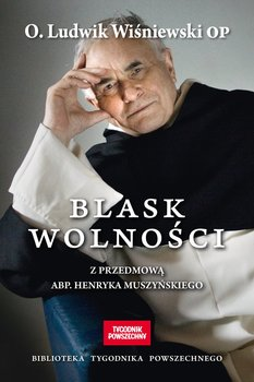Blask wolności-Wiśniewski Ludwik